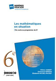 Les mathématiques en situation du socle au programme de 6e |