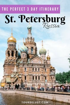 3 days in St Petersburg, Russia