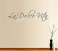 The Sweet Life La Dolce Vita Italian Quote Vinyl Wall Decal Sticker Home Decor Wall Letters