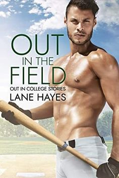 """Read """"Out in the Field Out in College, by Lane Hayes available from Rakuten Kobo. He knows playing first base at a private college probably won't get him to the big leagues. College Stories, College Books, Book Club Books, Book 1, New Books, Book Series, Moving To California, What To Read, Vulnerability"""