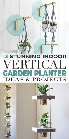 Use Your Vertical Space To Create A Wall Garden, Because Nothing Creates Real Life In A Room More Than Plants And Flowers Check Out These Great Ideas and Projects Vertical Garden Planters, Indoor Planters, Wall Planters, Succulent Planters, Vertical Gardens, Concrete Planters, Hanging Planters, Succulents Garden, Cool Diy Projects