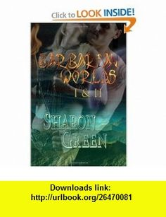 Barbarian Worlds I  II (9781935152378) Sharon Green , ISBN-10: 1935152378  , ISBN-13: 978-1935152378 ,  , tutorials , pdf , ebook , torrent , downloads , rapidshare , filesonic , hotfile , megaupload , fileserve
