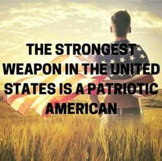 Patriotic Quotes Enchanting 25 Patriotic Quotes That Will Make You Proud To Be An American
