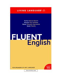 Fluent English, your guide to speak English like native speakers by Nagwan Samy via slideshare