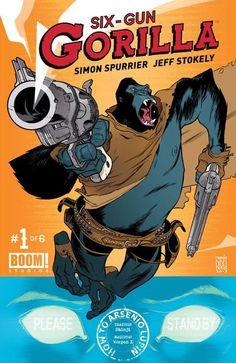 Six-Gun Gorilla   1-6   2013   Spurrier Stokely   CBR   Español...