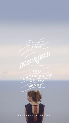 I have called you by name, you are mine.