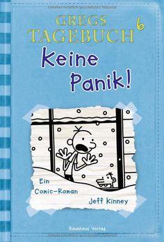 Gregs Tagebuch 6 - Keine Panik!: Amazon.de: Jeff Kinney, Dietmar Schmidt: Bücher