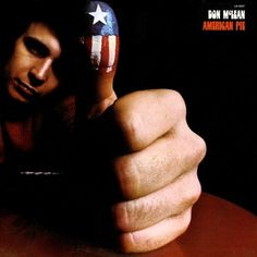McLean's iconic song, *American Pie*.  Among the uncredited singers on the final background chorus: James Taylor, Carly Simon, and Pete Seeger.