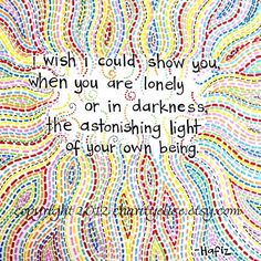 Light of your own being quote by www.CharityElise.Etsy.com found on Namaste Cafe at www.Facebook.com/NamasteDharmaCafe
