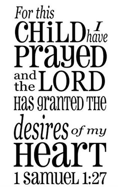 For this child I have prayed 1 Samuel 1:27 22X13 wall decal saying