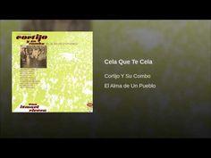 """""""Cela Que Te Cela""""  - CORTIJO Y SU COMBO"""