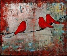 "Three cute red birds sit perched on a curly twisted wire that stretches across a silvery aged & weathered background with distressed red edges showing through. This is part of a Birds on a Wire Series. Title: ""Let It Be"" Size: 8X10"" Medium: Giclee Signed Print Artist: Blenda Tyvoll."