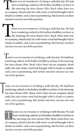 Drop Cap Aesthetics :: Chapter 10. First Impressions: Creating Great Opening Paragraphs :: Part II: Paragraph Formats :: Adobe Indesign CS2....