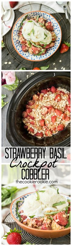 Strawberry Basil Crockpot Cobbler is EASY, delicious, and perfect for Summer! Lots of Strawberries and basil go into this perfect dessert that is best topped with creamy vanilla ice cream!