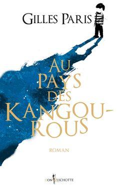 Le Bouquinovore: Au pays des Kangourous, Gilles Paris