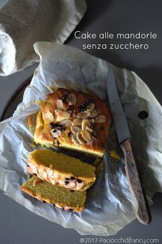 Paciocchi di Francy: Cake alle mandorle (senza zucchero, senza latticin...