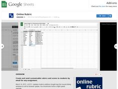 Online Rubric - Google Sheets Add-on.  Create and send customizable rubrics and scores to students by email for any assignment.