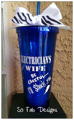 Customized Electrician's Wife 20oz Acrylic Cup by SoFabDesigns, $17.00