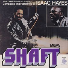"""This Day In Music: On November Isaac Hayes started a two-week run @ on the U. singles chart with the """"Theme From Shaft"""". Hayes won a Grammy award for Best Original Film Score for the same. Ike, good music never dies and you left us a lot! Lps, Soundtrack, Isaac Hayes, Jazz, Pochette Album, Thing 1, Lp Cover, Cover Art, Great Albums"""