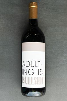 Funny wine labels for a great gift idea. Funny Wine Labels, Custom Wine Labels, Wine Bottle Labels, Cheer Up Gifts, Wine Quotes, Bottle Cover, Wine O Clock, Party Ideas, Gift Ideas