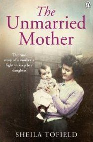 The Unmarried Mother: In Fifties Britain, an unmarried, pregnant girl received,not sympathy but censure and contempt. Shunned by most of her family, Sheila ended up in a Church of England home for unmarried mothers, with no apparent alternative than to give up her child for adoption. But when she held her newborn daughter in her arms for the first time, Sheila knew she had to do the unthinkable: bring up her baby on her own in a society that would condemn her for it.