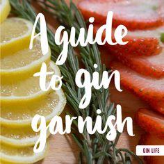 A Guide to Gin Garnish