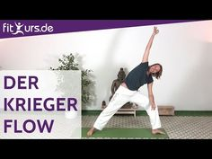 Yoga Flow: Der tanzende Krieger - fitkurs.de