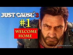 Welcome Home | Just Cause 3 | PS4 | Walkthrough | Part 1 - YouTube