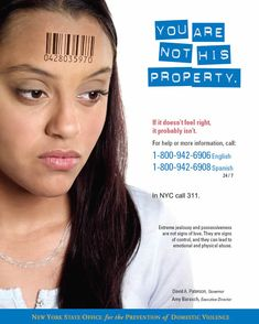 "Teen dating violence awareness & prevention campaign: ""You are not his property."""