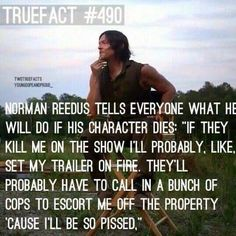 I don't think AMC needs any more warnings, but just in case: DARYL DIES, WE RIOT AND SO WILL DARYL