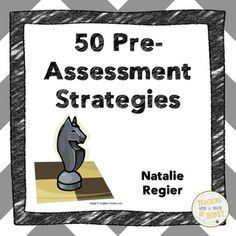 FREEBIE! 50 strategies to pre-assess the knowledge of your students! Try a new strategy today!  Book One: 50 Preassessment Strategies provides teachers with a wealth of strategies they can use to preassess the students in their classrooms.
