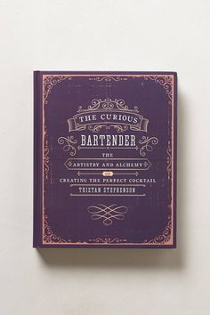 Anthropologie | The Curious Bartender | $25 {Pretty book cover.}