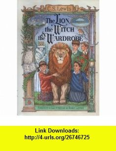 Lion, the Witch and the Wardrobe (Chronicles of Narnia) (9780001939776) C S Lewis , ISBN-10: 0001939777  , ISBN-13: 978-0001939776 ,  , tutorials , pdf , ebook , torrent , downloads , rapidshare , filesonic , hotfile , megaupload , fileserve