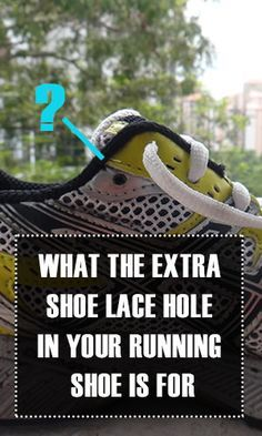 Have you ever wondered what the extra hole in your running shoe really does? Turns out there is a reason why it is there.