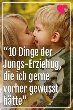 """things of the upbringing of boys that I liked to know before Dinge der Jungs-Erziehung, die ich gerne vorher gewusst hätte"""" - Parenting Books, Gentle Parenting, Parenting Teens, Parenting Quotes, Parenting Advice, Narcissist Father, Narcissist Quotes, Little Boy Quotes, Film Disney"""