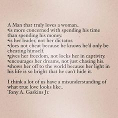 A man that truly loves a woman can't and won't hide it