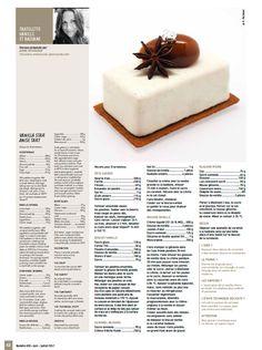 Recette parue dans le Journal du Pâtissier n°430, Juin Juillet 2017 Pour s'inscrire au Journal et se tenir informé des actualités professionnelles sur Paris et en région, c'est juste ici