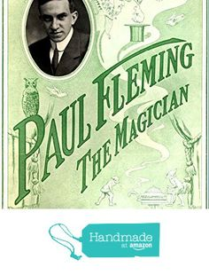 """""""Paul Fleming - The Magician"""" A4 Glossy Vintage Magicians' Poster Art Print from The Andromeda Print Emporium https://www.amazon.co.uk/dp/B072MNNXYT/ref=hnd_sw_r_pi_dp_3DDozb3Z1AFCY #handmadeatamazon"""