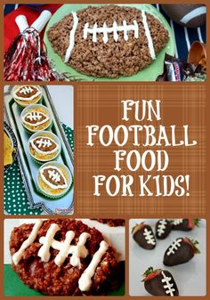 10 Fun Football Food recipes for Kids to enjoy during the superbowl