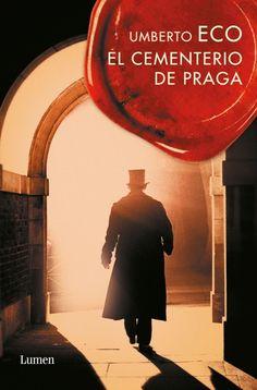 El cementerio de Praga, de Umberto Eco.