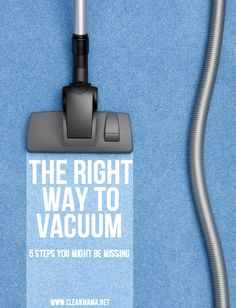 Betcha didn't know some of these tips to make your vacuuming more efficient! Via Clean Mama