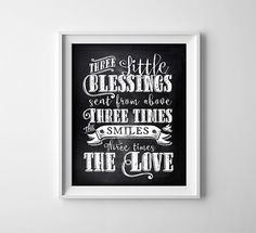 """8X10"""" INSTANT DOWNLOAD Printable Digital file """"Three little blessings"""" Typography - chalkboard style- triplets - nursery - babies - gift by ThePrintAnnex on Etsy https://www.etsy.com/listing/218859637/8x10-instant-download-printable-digital"""