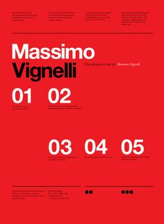 #RIP Massimo Vignelli Vignelli tribute poster series by Anthony Neil Dart - a South African born Designer / Director now living and working in Seattle, Washington, USA for Xbox.