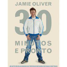 Jamie Oliver - 30 minutos e pronto