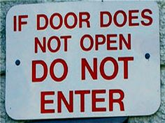 "So much for the ""open door policy.""    Sign every teenager needs on their bedroom door."