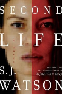 A book by an author with my initials Second Life - SJ Watson