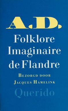 Folklore imaginaire de Flandre - Aarnout Dees