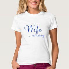 Wife... in training shirt