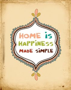 """House Warming Gift, House-warming Wall Decor, Typography Print """"Home Is Happiness Made Simple"""" House Warming Gift Home Quotes And Sayings, Happy Quotes, Words Quotes, Wise Words, Quotes To Live By, Life Quotes, Baby Sayings, Life Sayings, Happiness Quotes"""