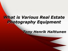 Tony Henrik Halttunen: Whether you are an entrepreneur looking to start your own real estate photography small business, already have a successful business up and running or if you are a Realtor interested in improving your property listing photos, this knowledge base of tips is for you. The good thing is that real estate photography is usually less demanding of the camera itself when compared to other photography niches.